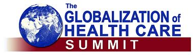 The Health Care Globalization Summit